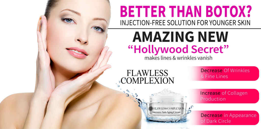 flawless-complexion anti wrinkles reviews