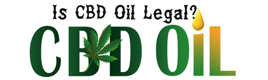 Is CBD Oil Legal : Does CBD Oil Have Health Benefits?